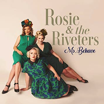 Rosie The Riveters Ms Behave Amazon Music