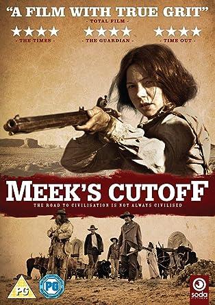 Meek'S Cutoff [Edizione: Regno Unito]: Amazon.it: Movie, Film: Film e TV