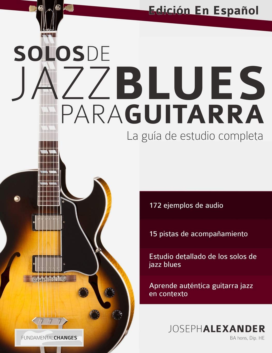 Solos de jazz blues para guitarra: Amazon.es: Alexander, Mr Joseph ...