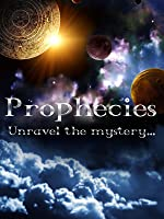 Prophecies: Unravel the Mystery