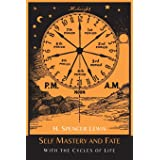 Self Mastery and Fate with the Cycles of Life