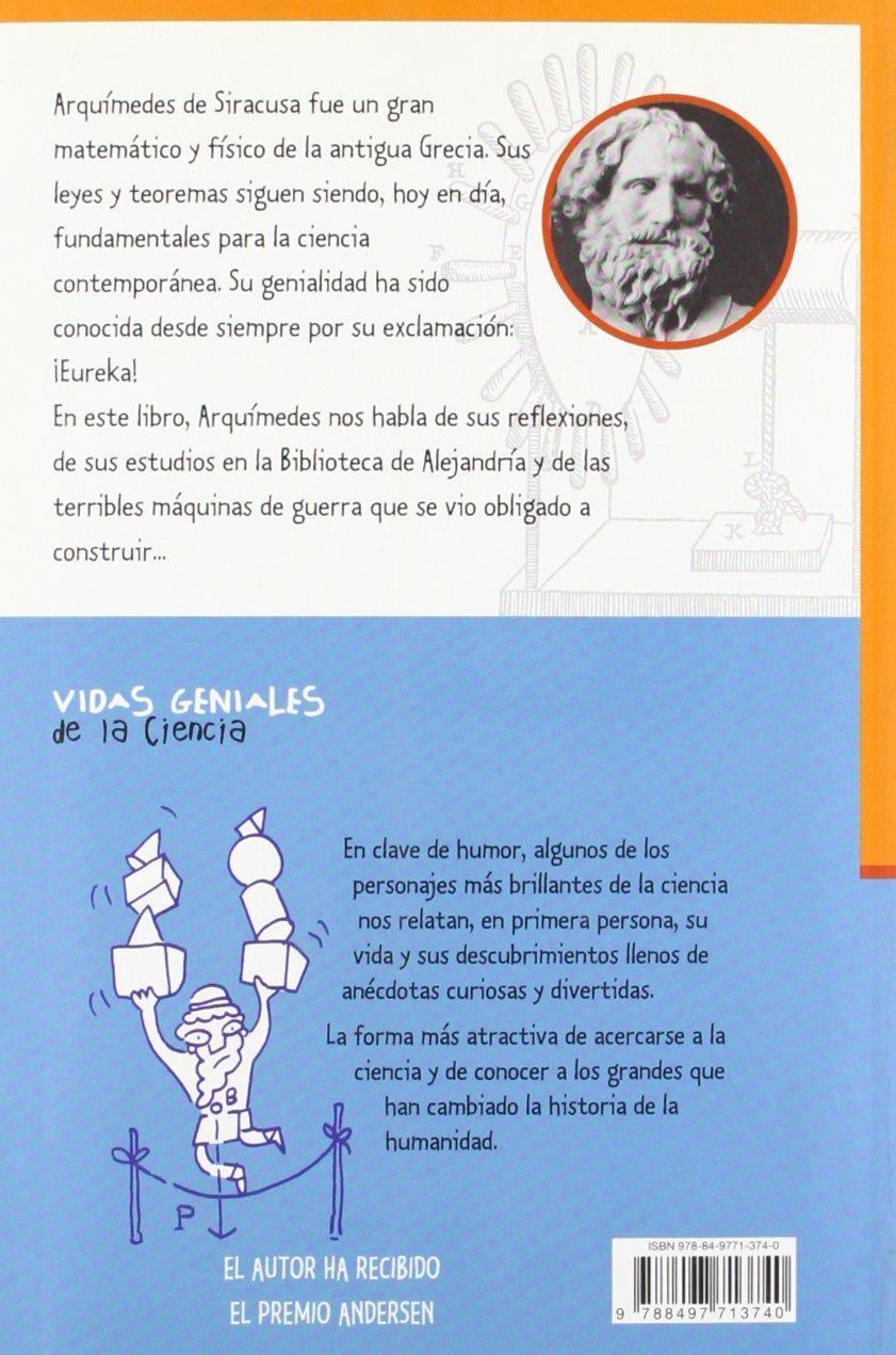 Arquímedes y sus máquinas de guerra Vidas Geniales de la Ciencia: Amazon.es: Luca Novelli, Marta Battaner Dubois: Libros