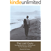 The Last Guru: The Significance of J. Krishnamurti for the Modern World