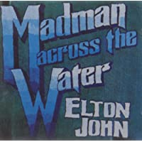 Madman Across The Water (remastered)