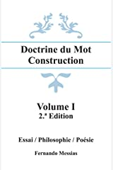 Doctrine du Mot Construction - Volume I (French Edition) Kindle Edition