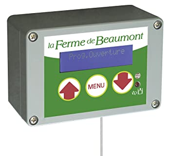 FERME DE BEAUMONT Portier Automatique Programmable Horaires - Porte automatique poulailler solaire