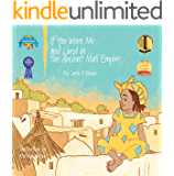 If You Were Me and Lived in... the Ancient Mali Empire: An Introduction to Civilizations Throughout Time