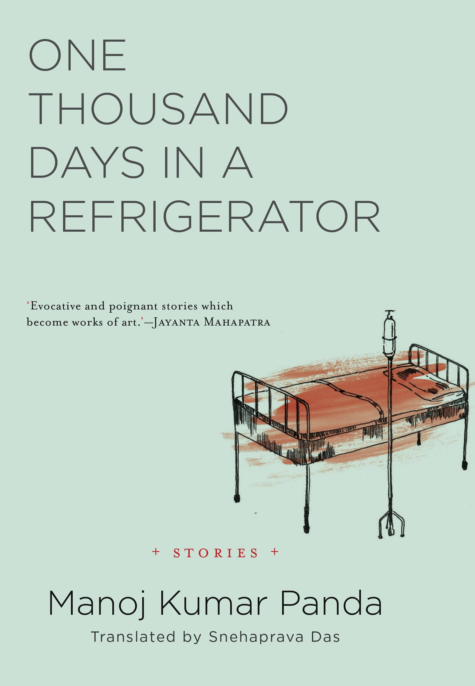 Buy One Thousand Days in a Refrigerator: Stories Book Online at Low