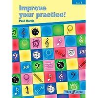 Improve Your Practice!: Instrumental Grade 1 (Faber Edition)