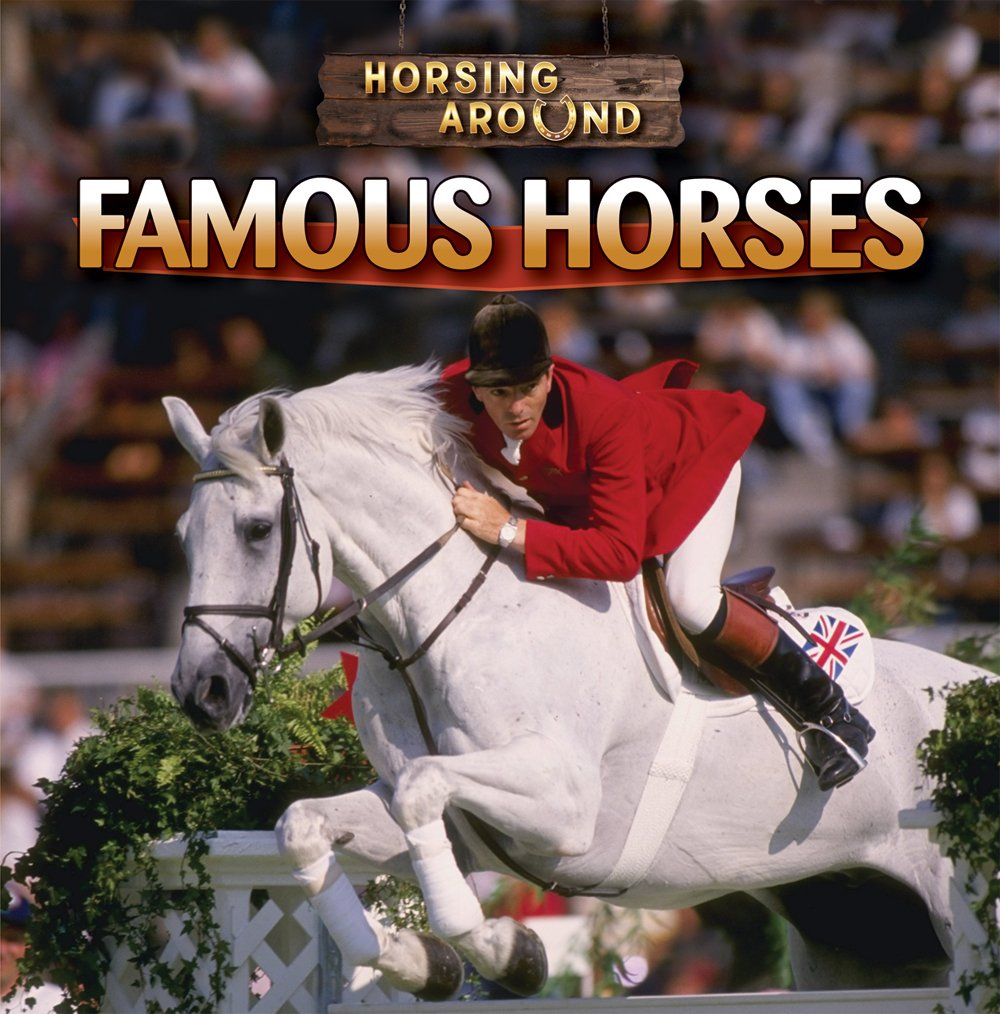 Download Famous Horses (Horsing Around) ebook