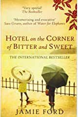 Hotel on the Corner of Bitter and Sweet by Jamie Ford (27-Feb-2012) Paperback Paperback