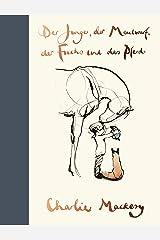 Der Junge, der Maulwurf, der Fuchs und das Pferd (German Edition) Kindle Edition
