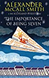 The Importance of Being Seven (44 Scotland Street series, Book No. 6)