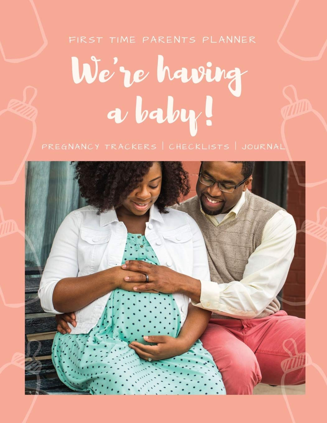 We Re Having A Baby Our Journal First Time Parents Pregnancy Planner 40 Week Pregnancy Journal Baby Shower Gift For Expectant Moms Knight Makayla L 9781699456415 Amazon Com Books