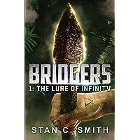 Bridgers 1: The Lure of Infinity (Volume 1)