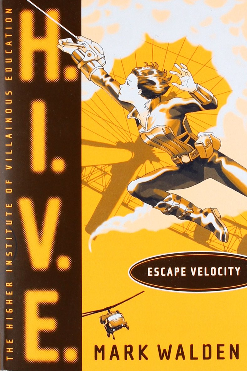 Escape Velocity (H.I.V.E., Band 3)
