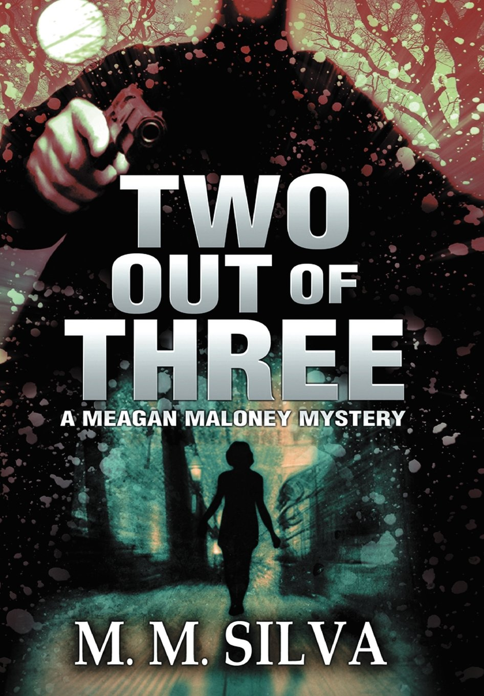 Download Two Out of Three: A Meagan Maloney Mystery PDF