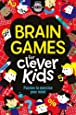 Brain Games For Clever Kids®: Puzzles to Exercise Your Mind