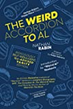 The Weird Accordion to Al: Ridiculously Self-Indulgent, Ill-Advised Vanity Edition: An Entirely Excessive Analysis of…