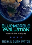 Blue Marble Evaluation: Premises and Principles