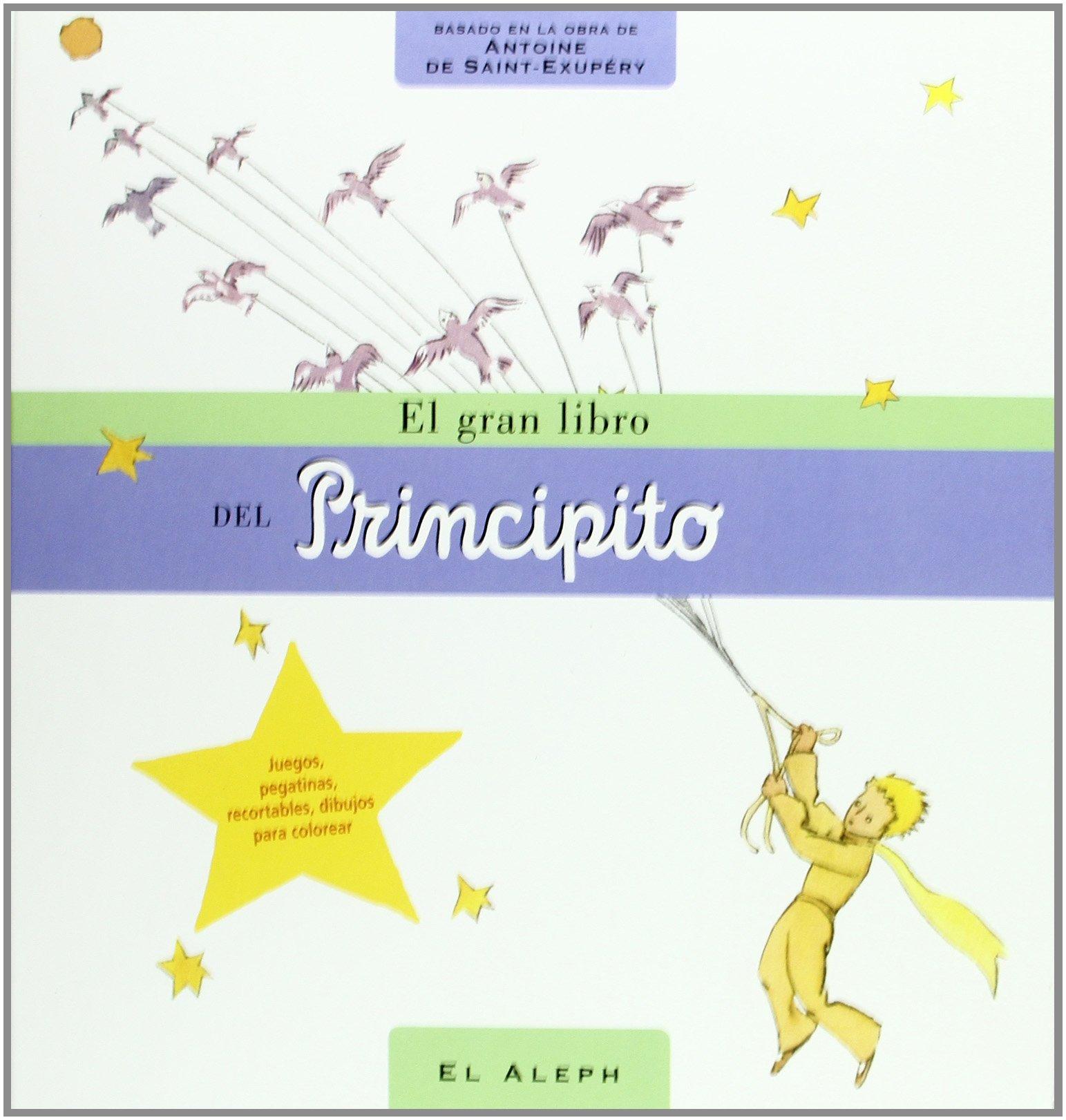 El Gran Libro Del Principito (Infantil Y Juvenil) (Spanish ...