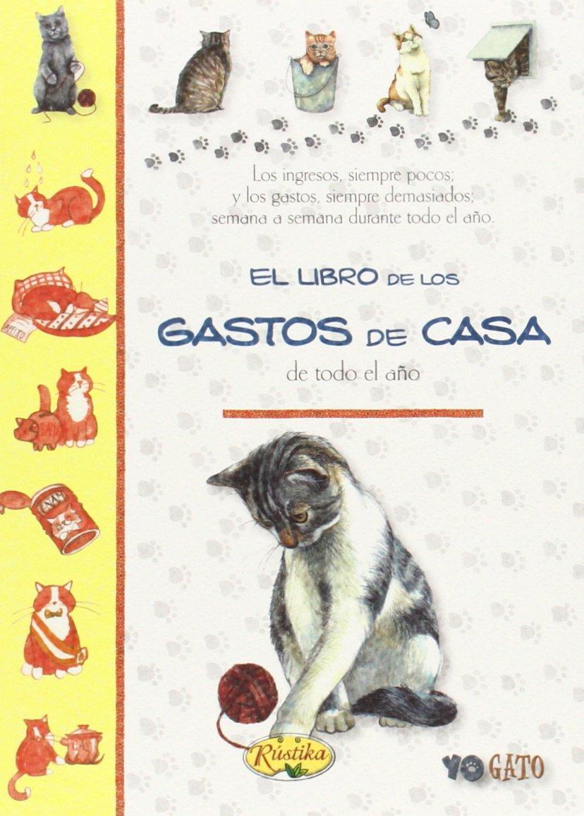 LIBRO GATOS CASA REF. 1 / 16 RUSTIKA (Spanish) Paperback