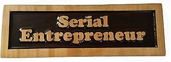 ABI Woodworking Serial Entrepreneur, Decorative Wood Plaque