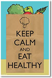 Keep Calm and Eat Healthy - NEW Health and Fitness Poster
