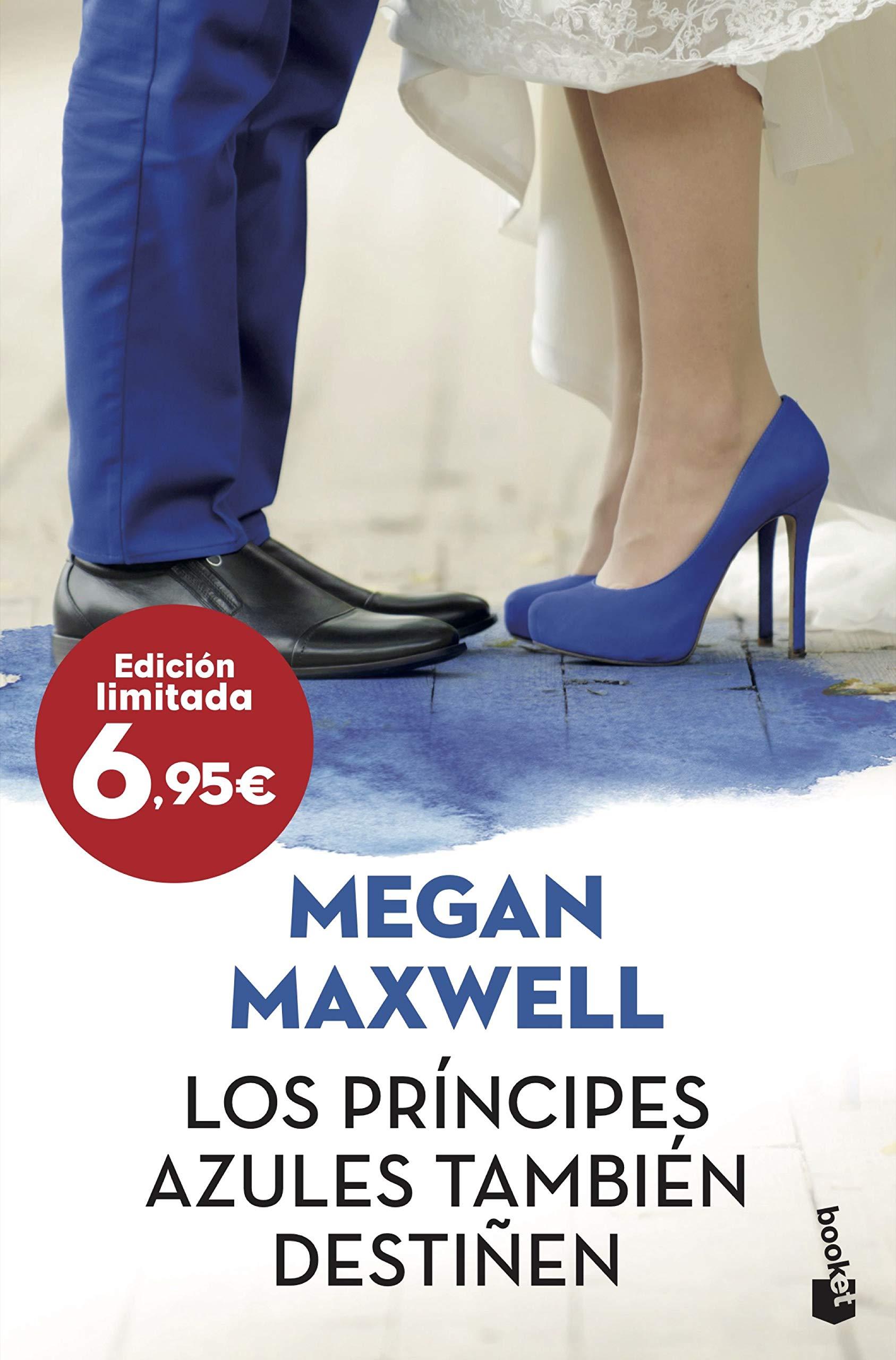 Los príncipes azules también destiñen Especial Enero 2020: Amazon.es: Maxwell, Megan: Libros