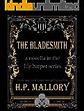 The Bladesmith (Novella) (The Lily Harper Series Book 5)