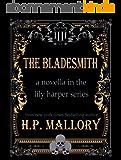 The Bladesmith (Novella) (The Lily Harper Series Book 5) (English Edition)