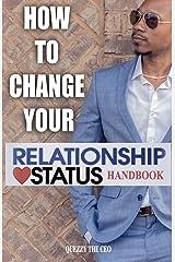 How To Change Your Relationship Status Handbook Paperback
