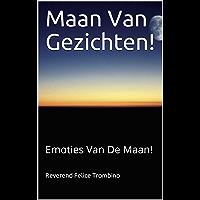 Maan Van Gezichten!: Emoties Van De Maan!