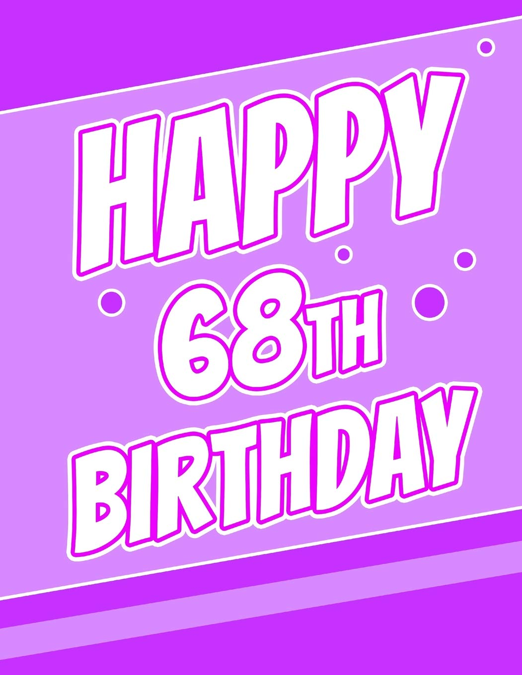 Happy 68th Birthday Better Than A Card Large Print Discreet Internet Website Username And Password Journal Or Organizer In Poppin Purple