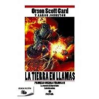 La tierra en llamas (Primera Guerra Fórmica 2) (B DE BOLSILLO)