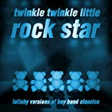 Lullaby Versions of Boy Band Classics
