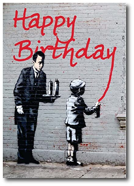 Banksy Art Birthday Greeting Card Birthday Graffiti Bk091