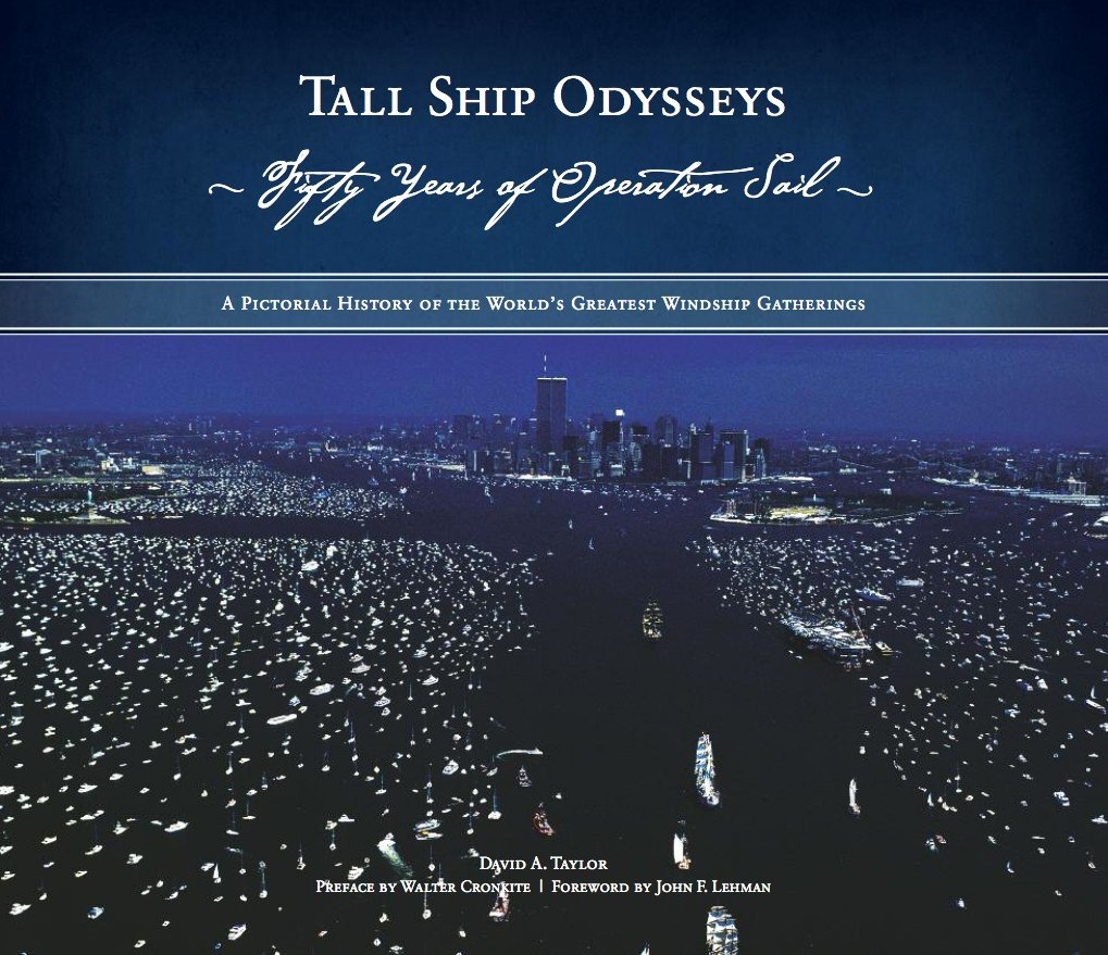 Tall Ship Odysseys: Fifty Years of Operation Sail