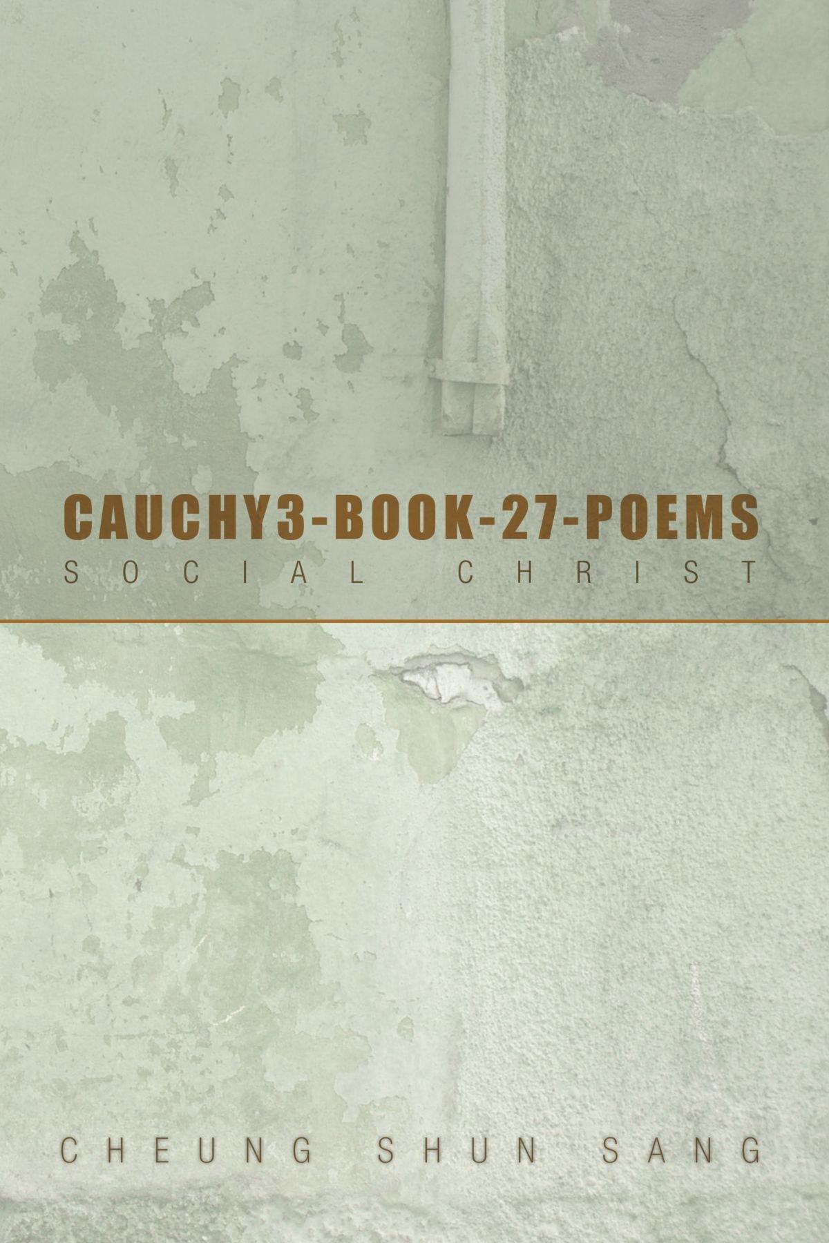 Cauchy3-Book-27-Poems: Social Christ PDF