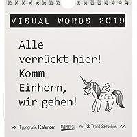 Visual Words Black 2019: Aufstellbarer Typo-Art Postkartenkalender. Jeden Monat ein neuer Spruch. Hochwertiger Tischkalender. Mit 12 Postkarten.
