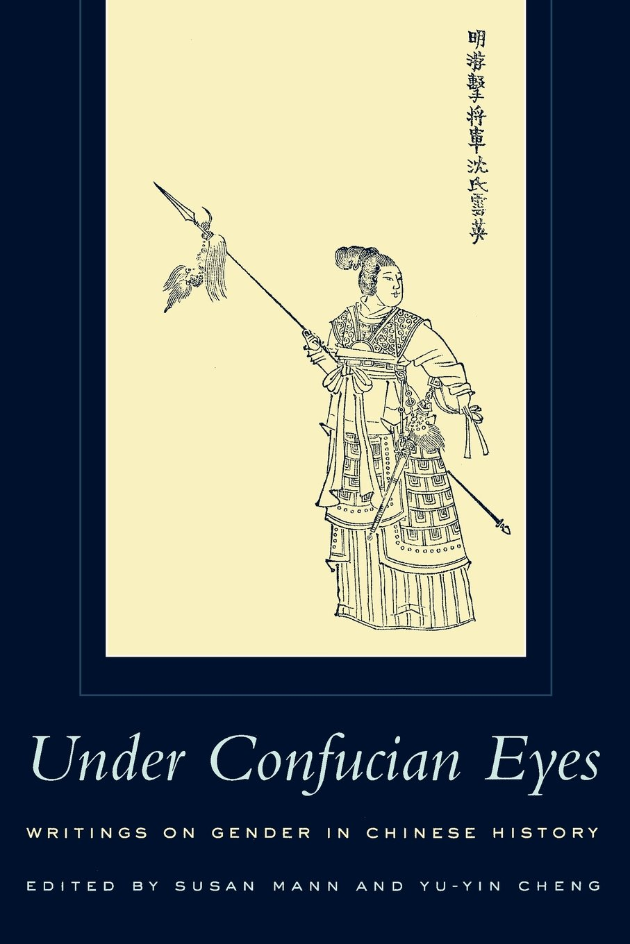 Under Confucian Eyes: Writings on Gender in Chinese History: Amazon.co.uk:  Susan Mann: 9780520222762: Books