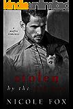 Stolen by the Mob Boss: A Dark Mafia Romance (Bratva Hitman) (Russian Crime Brotherhood Book 2) (English Edition)