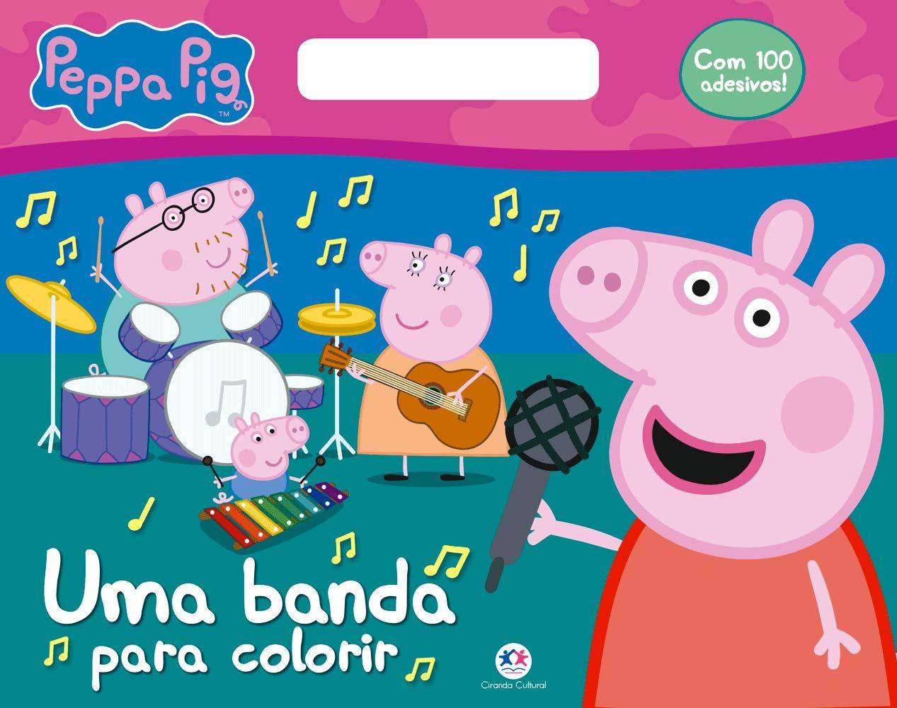Peppa Pig Uma Banda Para Colorir Ciranda Cultural 9788538083948