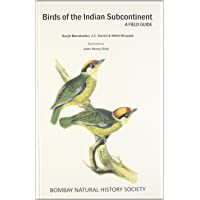 Birds of the Indian Subcontinent: A Field Guide (Bombay Natural History Society)