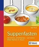 Suppenfasten: Abnehmen, entschlacken - und immer etwas Warmes im Bauch