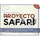Proyecto Safari: Un manual para la gestión eficaz de proyectos
