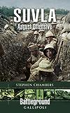 Suvla: August Offensive – Gallipoli (Battleground I)