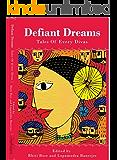 Defiant Dreams