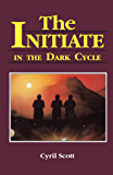 The Initiate in the Dark Cycle