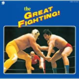 The GREAT FIGHTING!史上最大!プロレス・テーマ決定盤
